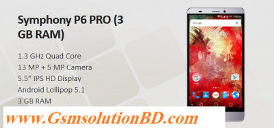 Symphony P6 Pro 3GB firmware ( flash file ) 1000% tested