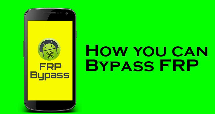 FRP Bypass Tool